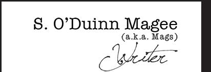 S. O'Duinn Magee Writer